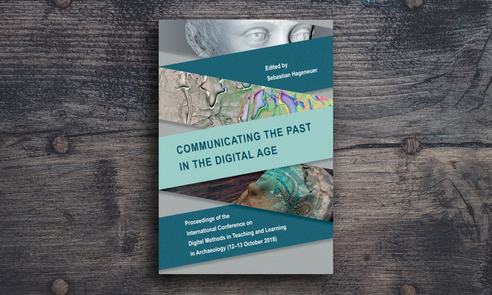 "Cover of the book ""Communicating the Past in the Digital Age"""