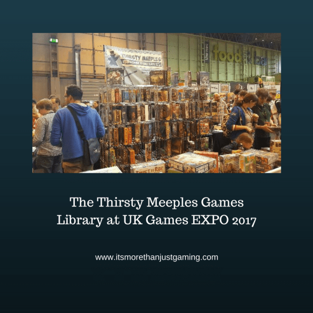 Thirsty Meeples at UK game Expo 2017