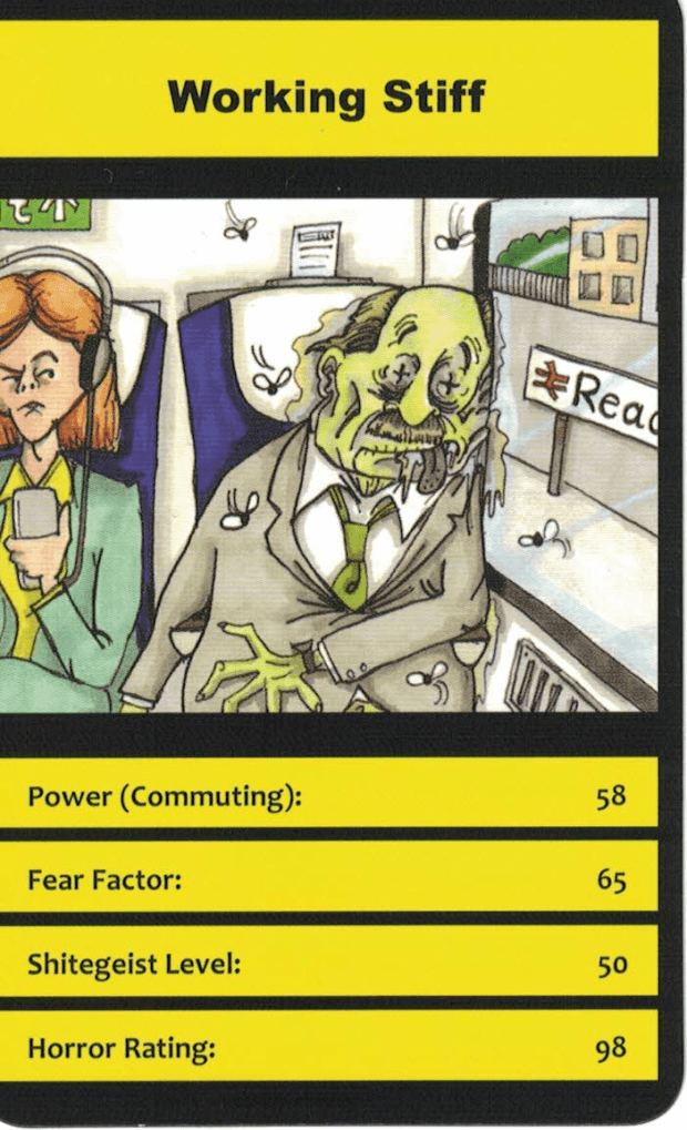 Modern Horrors has a Working Stiff card, playing on the stereotype of someone in a career rut. And a zombie