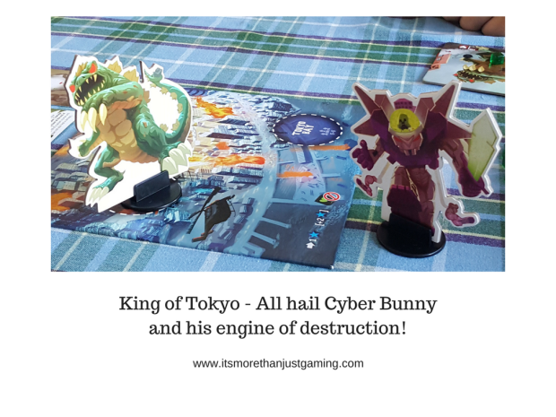King of Tokyo - All hail Cyber Bunny and his engine of destruction!