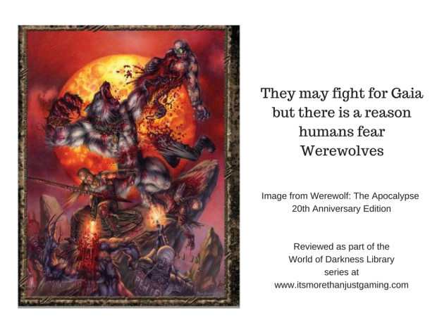 They may fight for Gaia but there is a reason humans fear Werewolves