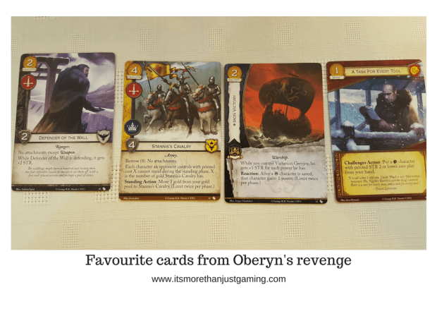 Stannis's Cavalry, Iron Victoru, a Tool for every task and Defender of the Wall, my favourite cards from Oberyn's Revenge