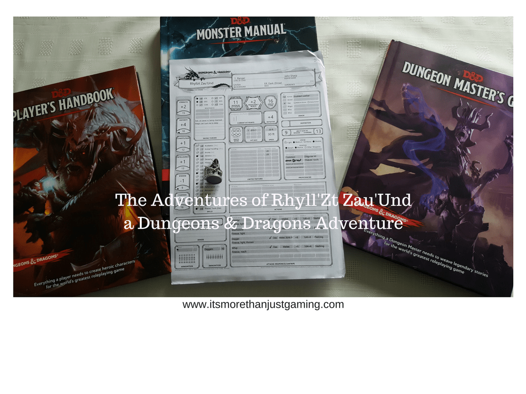 The Adventures of Rhyll'Zt Zau'Und - A Dungeons & Dragons Adventure. Part 3