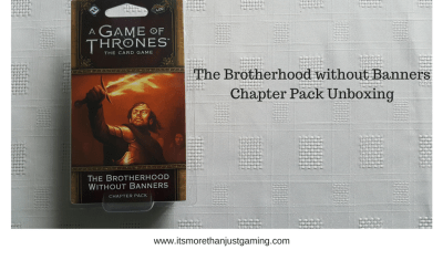 The Brotherhood without banners chapterpack unboxing for a game of thrones card game