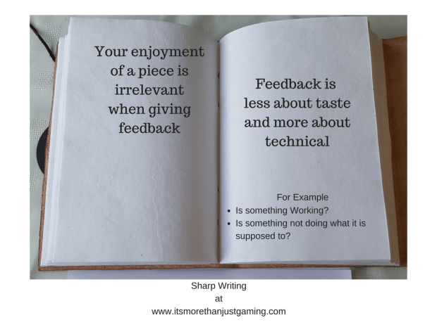 your enjoyment of a piece of writing is irrelevant to the feedback process.