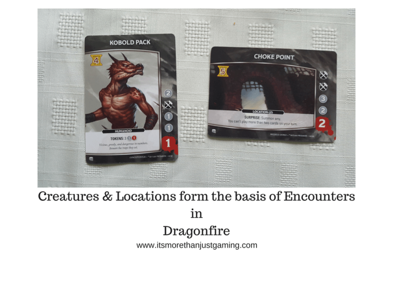 Creatures & Locations form the basis of Encounters in Dragonfire
