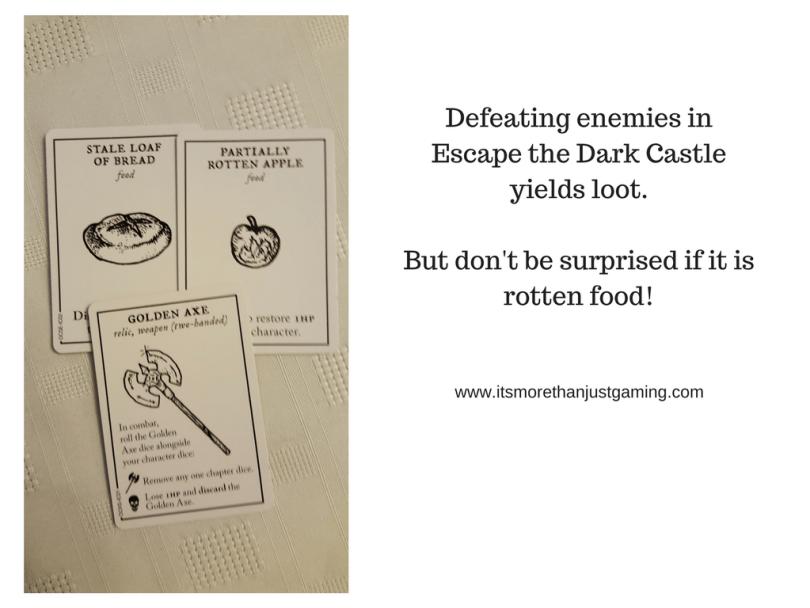 Defeating enemies inEscape the Dark Castleyields loot.But don't be surprised if it isrotten food!