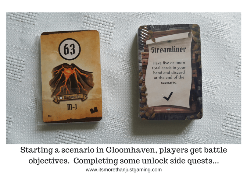 Starting a scenario in Gloomhaven, players get battle objectives. Completing some unlock side quests...