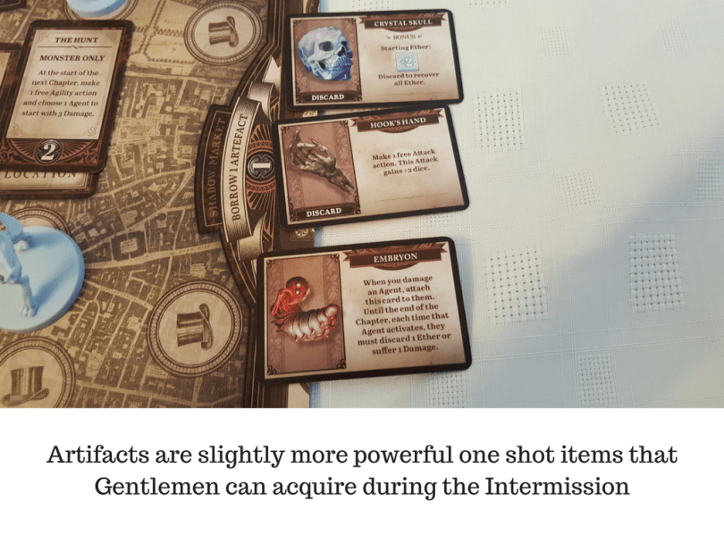 Artifacts are slightly more powerful one shot items that gentlemen can acquire during the intermission