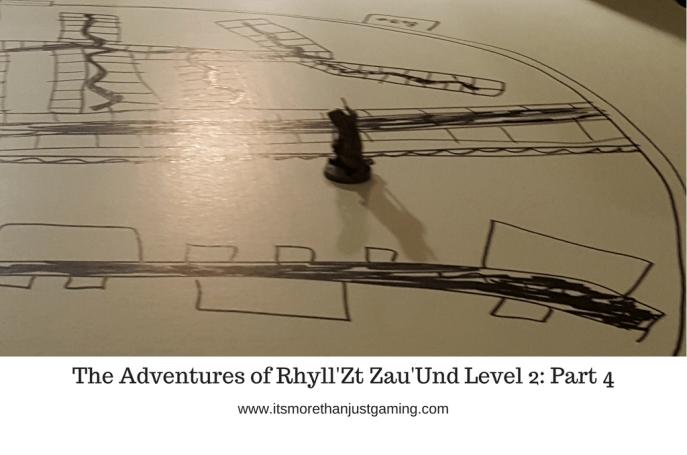 The Adventures of Rhyll'Zt Zau'Und Level 2_ Part 1 (1)