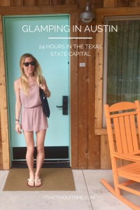 Glamping in Austin at the Lone Star Court