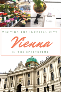 Visiting Vienna in the Springtime