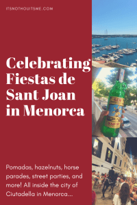 Sant Joan Ciutadella Fiesta Tips