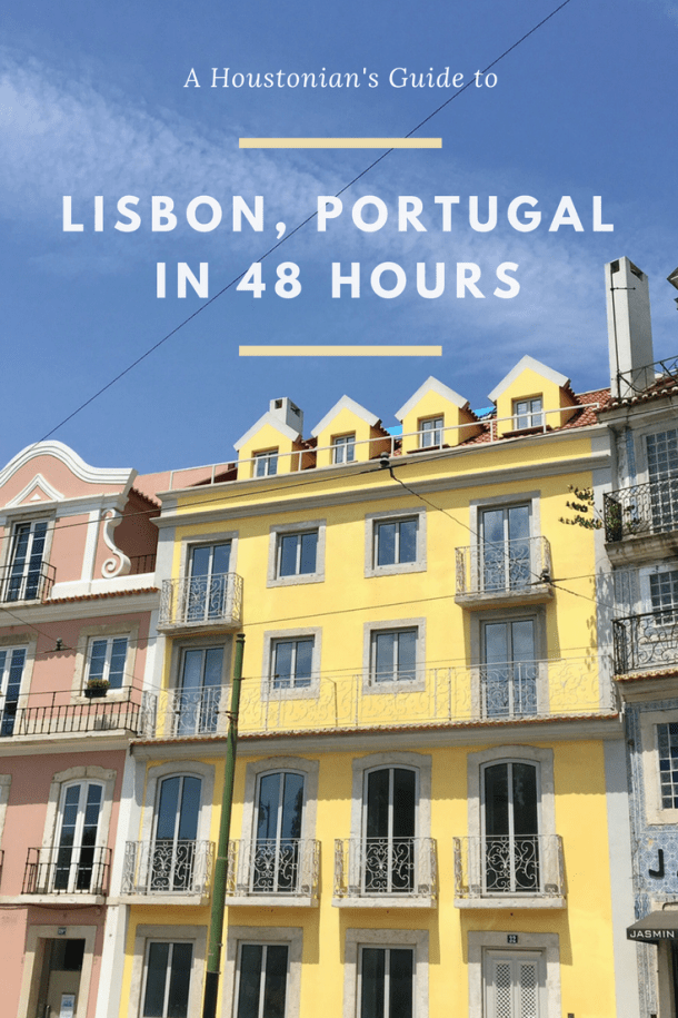 LIsbon Portugal in 48 Hours