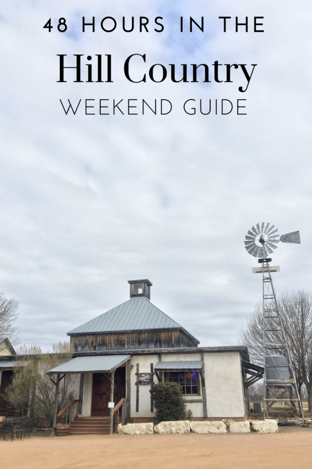 HILL COUNTRY WEEKEND GUIDE TEXAS TRAVEL