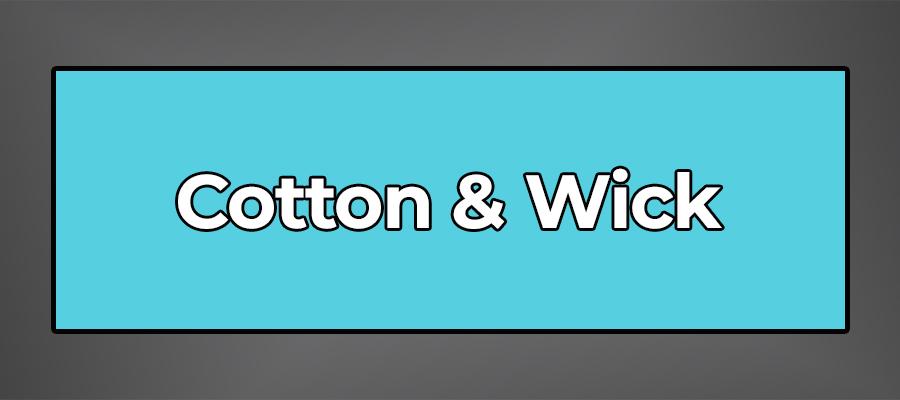 Cotton&Wick