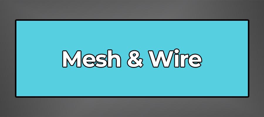 Mesh&wire