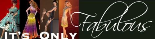 It's Only Fabulous