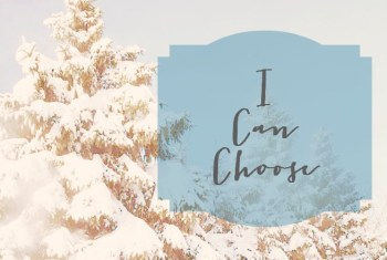 2016: I Can Choose