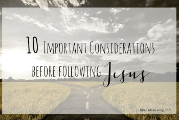 10 Important Considerations Before Following Jesus