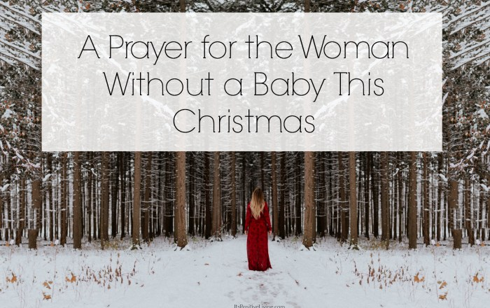 A Prayer for the Woman Without a Baby This Christmas