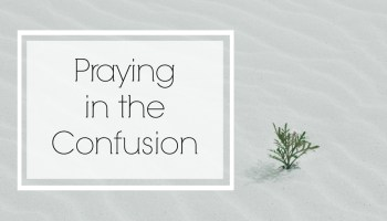 3 Prayers When Making Tough Decisions