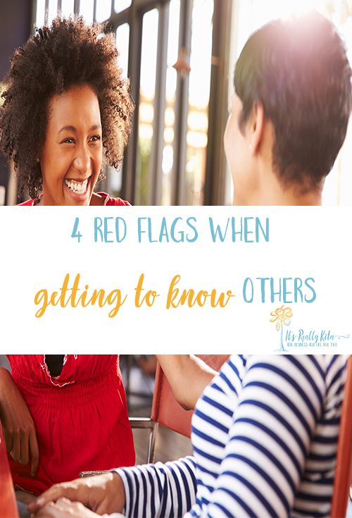 red flags when getting to know others