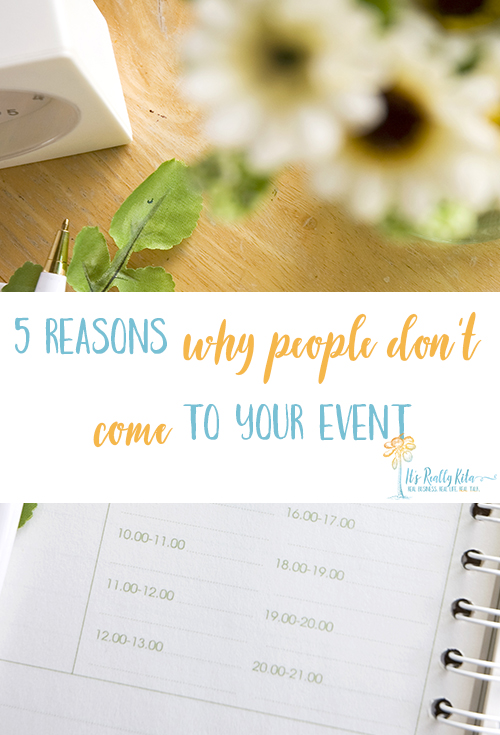 5 reasons people don't come to your event