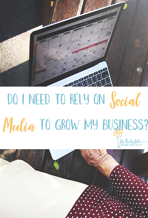 Do I Need to Rely on Social Media to Grow My Business?