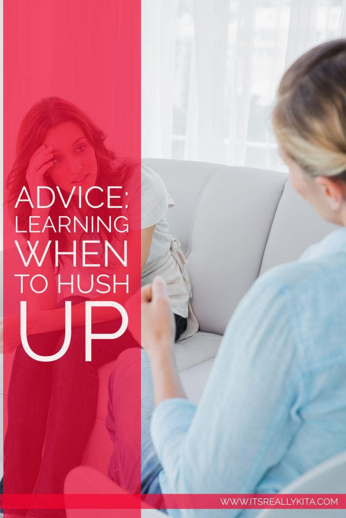 Advice: Learning When to Hush Up