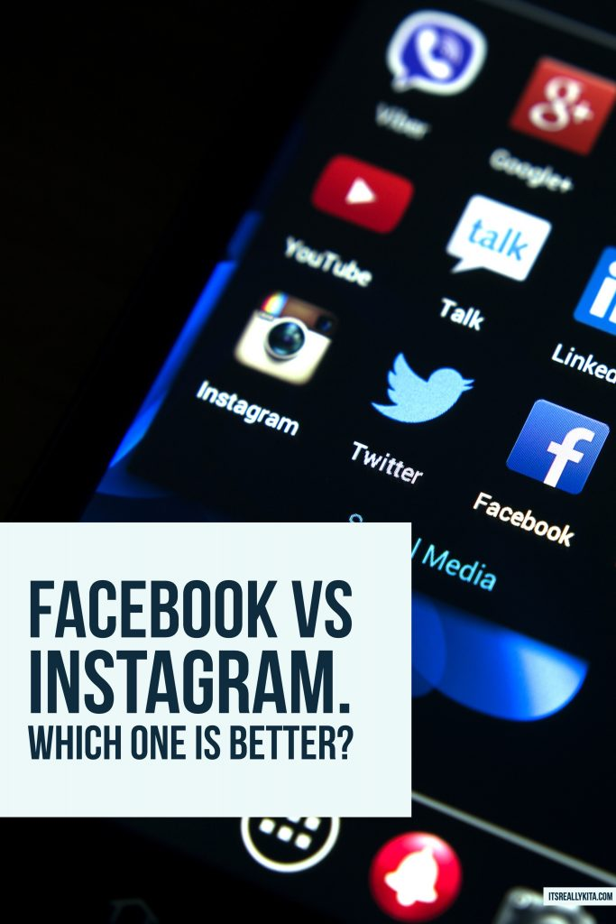 Facebook vs Instagram. Which one is better?