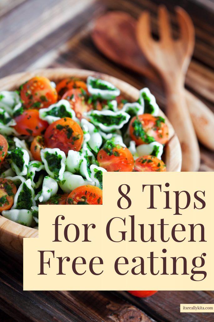 8 Tips for Gluten Free eating