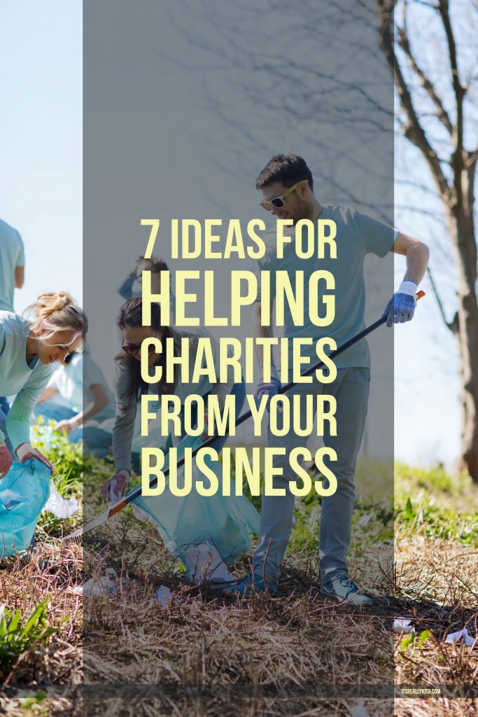7 Ideas for Helping Charities From Your Business