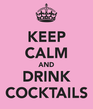 Keep Calm & Drink Cocktails