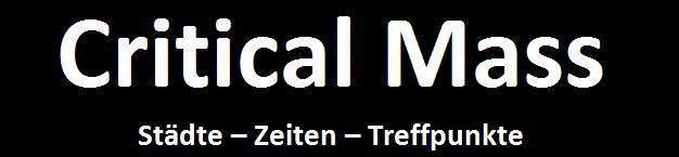 Critical Mass: Städte - Zeiten - Treffpunkte