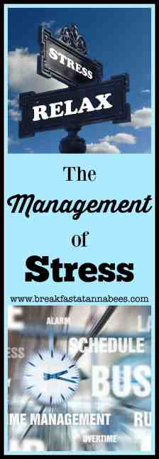 The Management of Stress | Healthy Living | Living a Fabulous Life | #stressrelief #stressmanagement #calmingtechniques