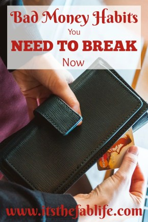 Bad Money Habits You Need to Break Now | Be Financially Responsible | #finance #moneymanagement #budgeting