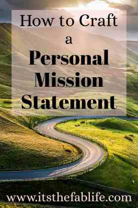 How to Craft a Personal Mission Statement | Mission Statement | #goals #mission #values