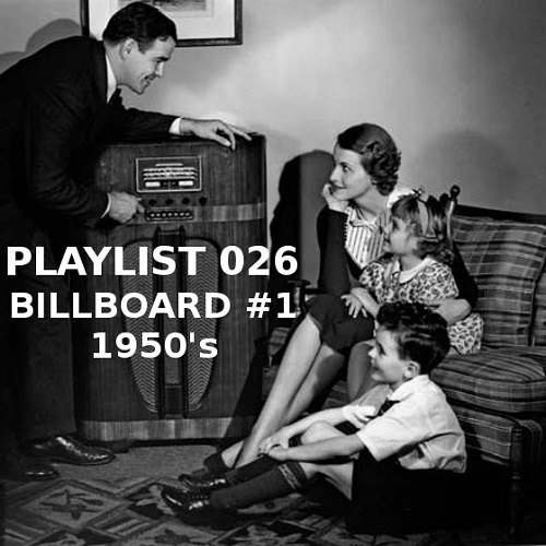 Playlist 026: Billboard #1 1950's