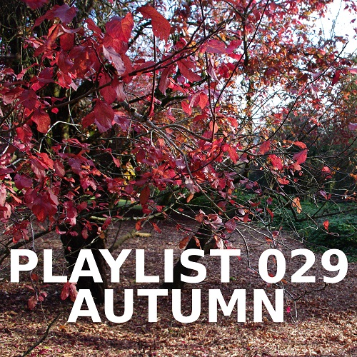Playlist 029: Autumn