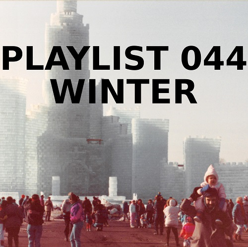 Playlist 044: Winter