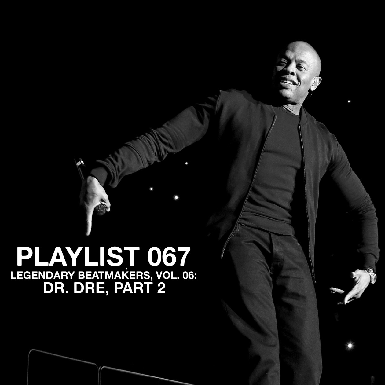 Playlist 066: Legendary Beatmakers, Vol. 06: Dr. Dre Part 2