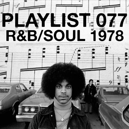 Playlist 077: R&B/Soul 1978