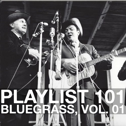 Playlist 101: Bluegrass, Vol. 01