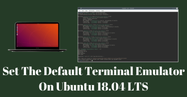 Set The Default Terminal Emulator On Ubuntu 18.04 LTS