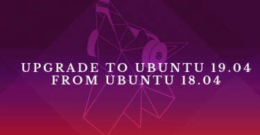 How To Upgrade To Ubuntu 19.04 From 18.04