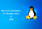 Best Linux Distribution For Windows Users In 2020