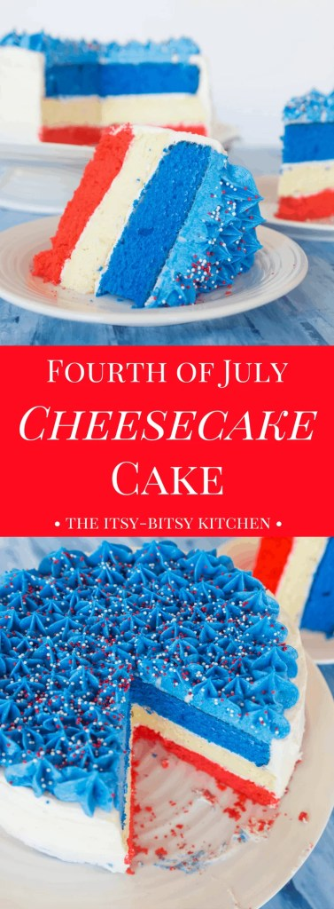 This Fourth of July cheesecake cake is a festive summer dessert, and is easier to make than you'd think! It's the perfect end to your July 4th BBQ!