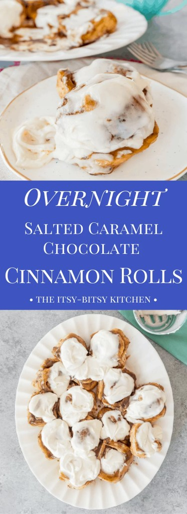 Pinterest image for overnight salted caramel chocolate cinnamon rolls with text overlay