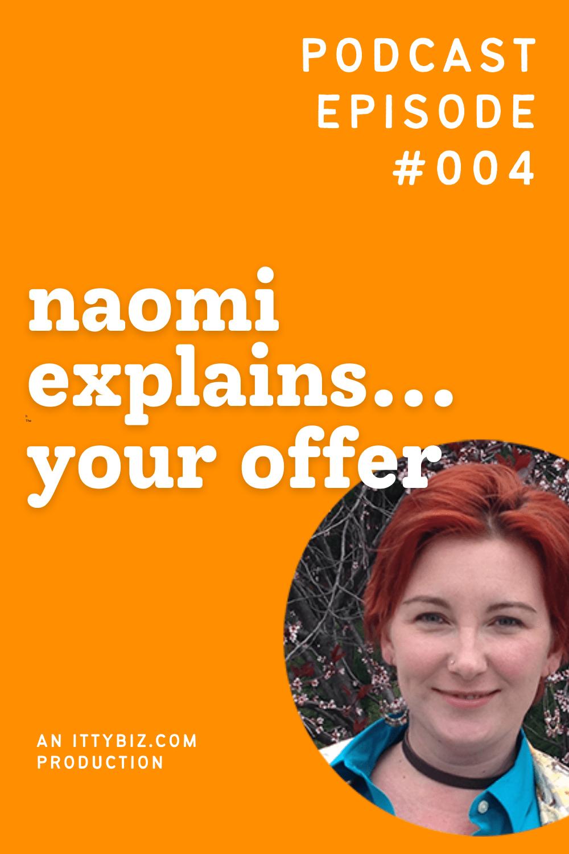 Naomi Explains... Your Offer